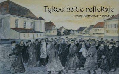 """""""Tykocińskie refleksje"""" Teresy Bojnarowicz-Kowiazo"""