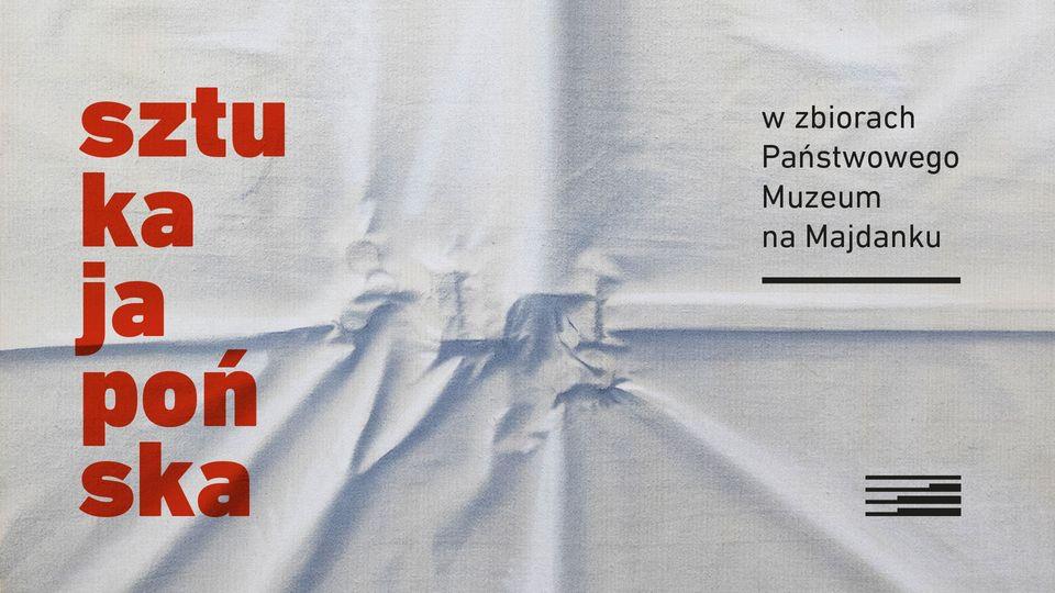 Sztuka japońska w zbiorach Państwowego Muzeum na Majdanku