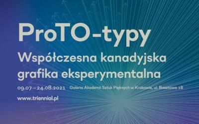ProTo-typy. Kanadyjska grafika eksperymentalna